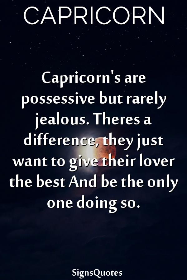 Jealous capricorns why are so Why Capricorns