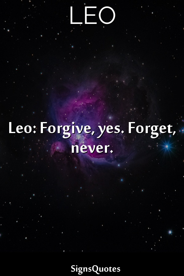 Leo: Forgive, yes. Forget, never.